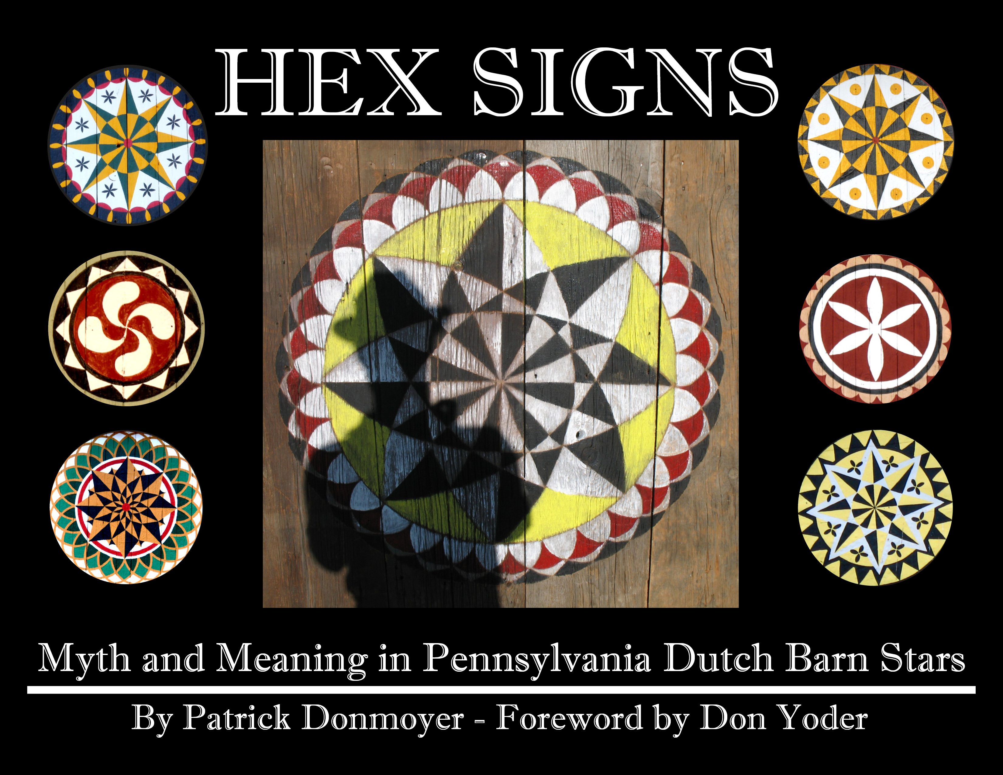 Front Cover: Black background with 6 Hex Signs (or barn stars) with the center image of a Hex Sign with a person's silhouette in the left-hand side.