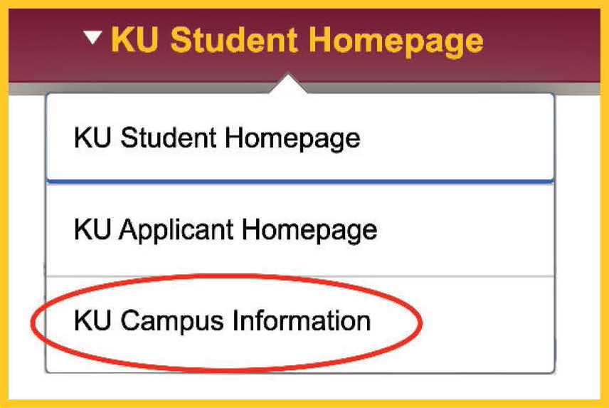 KU Student homepage dropdown with KU Campus Information circled