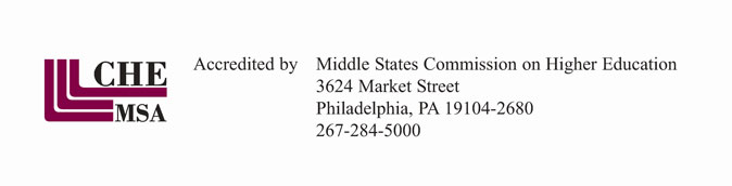 (middle states logo) Accredited by Middle States Commissionon Higher Education / 3624 Market Street / Philadelphia, PA 191-4-2680 / 267-284-5000