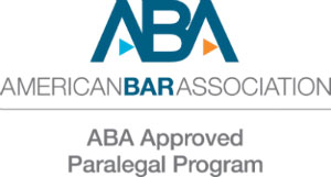 "American Bar Assocation Logo with text ""American Bar Association ABA Approved Paralegal Program"""